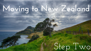 Moving to New Zealand, Step 2